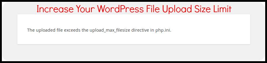 Increase Your WordPress Maximum File Upload Size Limit